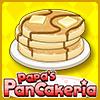 Papa's Pancaker ..